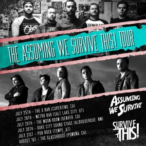 """Assuming We Survive This!"" TOUR !"